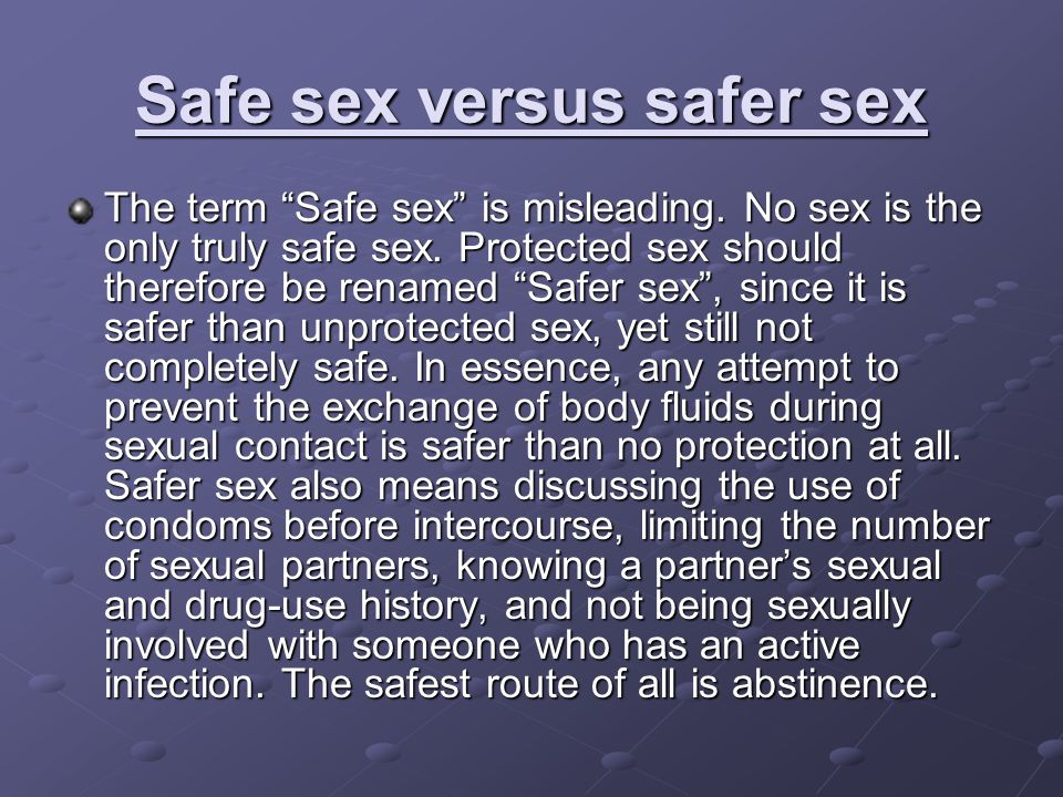 Safe sex versus safer sex