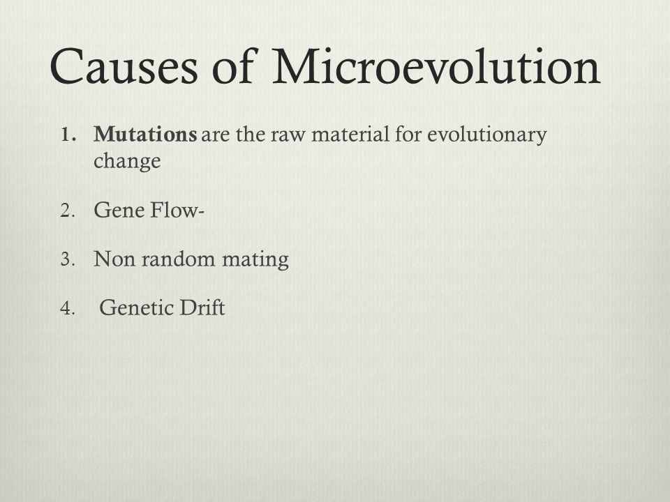 Causes of Microevolution