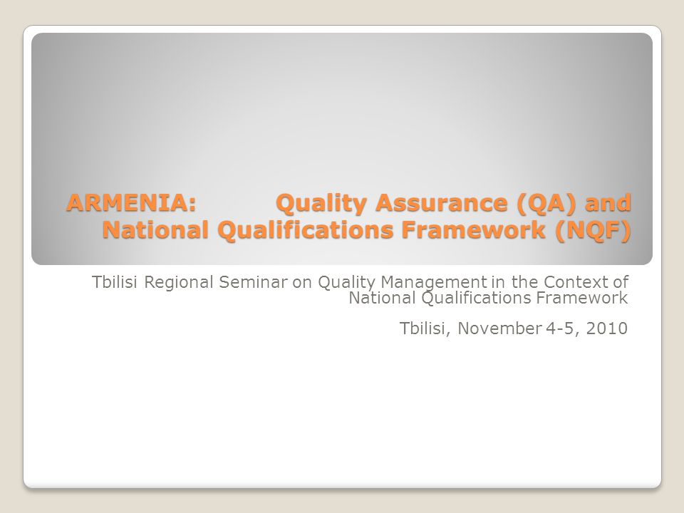 ARMENIA: Quality Assurance (QA) and National Qualifications Framework (NQF)