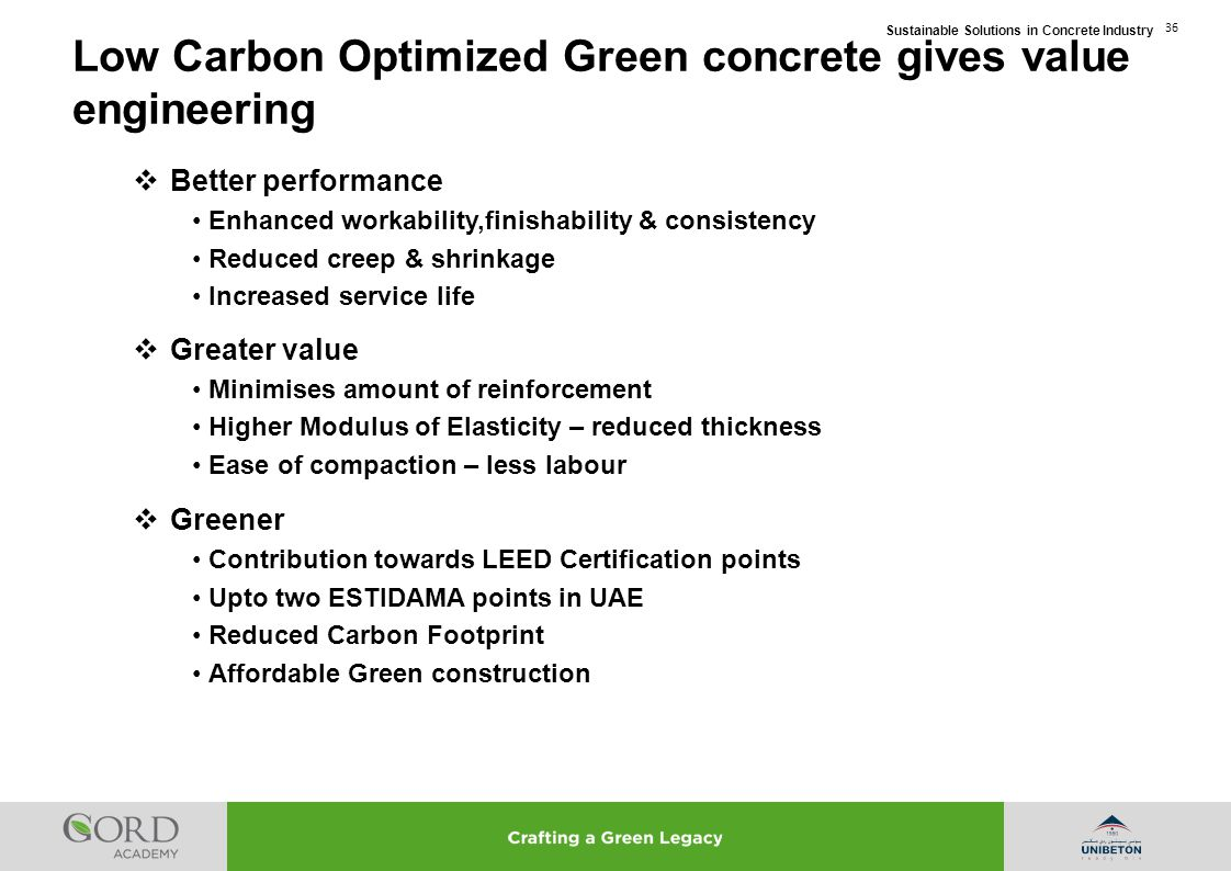Low Carbon Optimized Green concrete gives value engineering