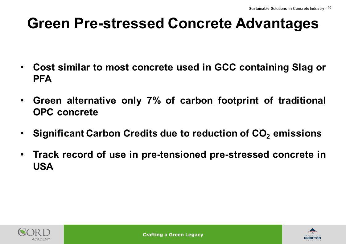 Green Pre-stressed Concrete Advantages