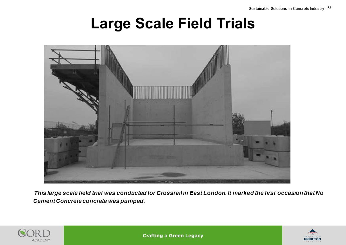 Large Scale Field Trials