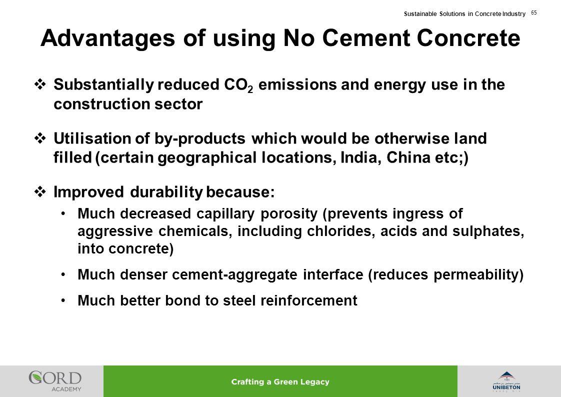 Advantages of using No Cement Concrete