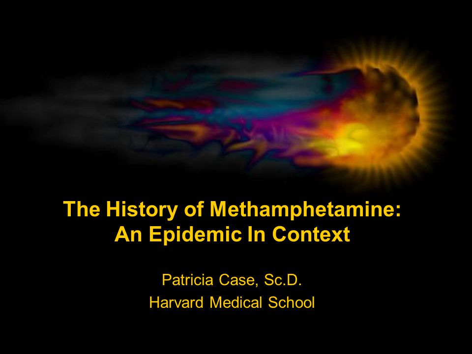 The History of Methamphetamine: An Epidemic In Context
