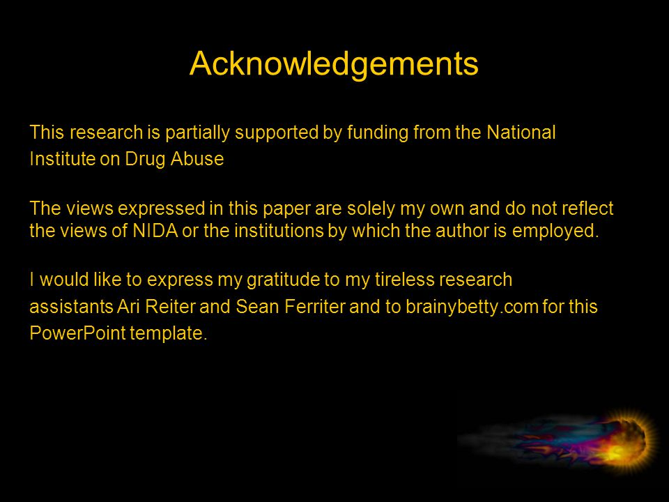 Acknowledgements This research is partially supported by funding from the National. Institute on Drug Abuse.