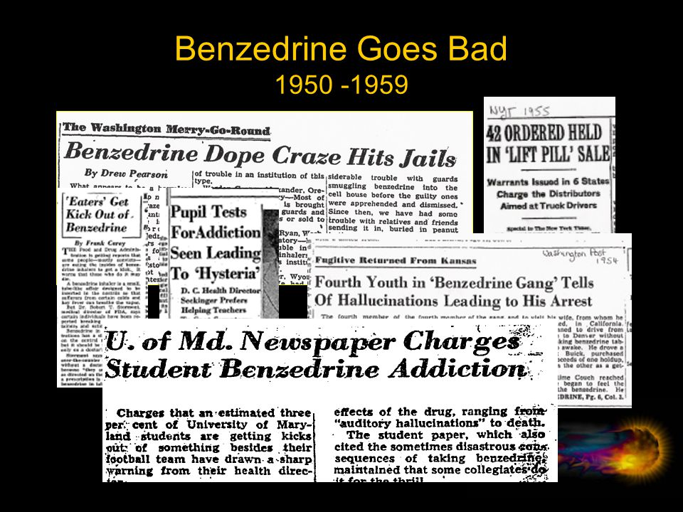 Benzedrine Goes Bad 1950 -1959