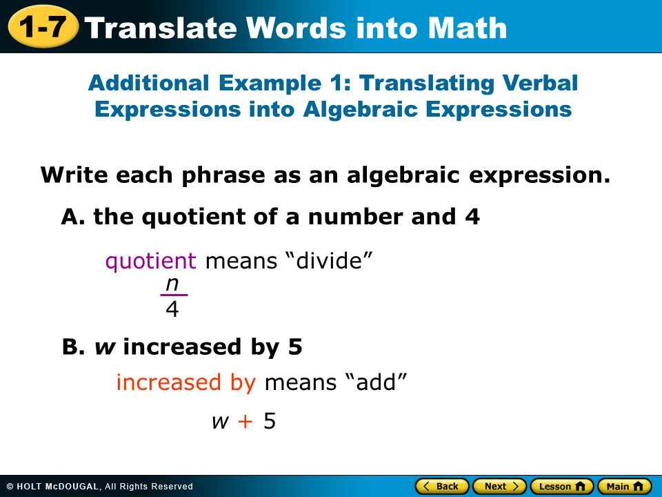 Additional Example 1: Translating Verbal Expressions into Algebraic Expressions