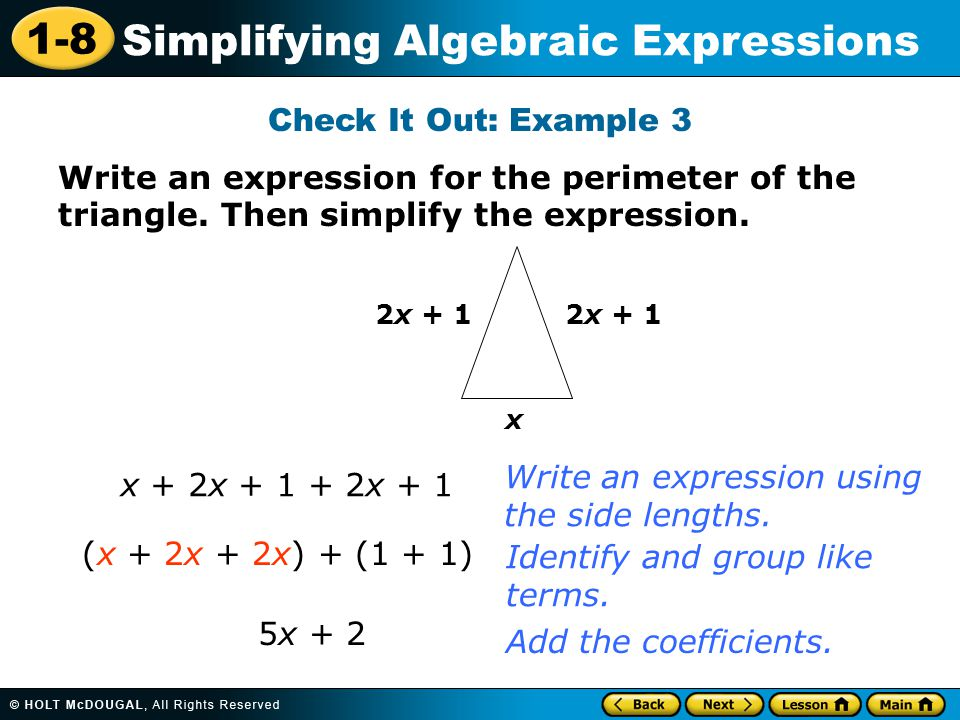 Write an expression using the side lengths. x + 2x + 1 + 2x + 1