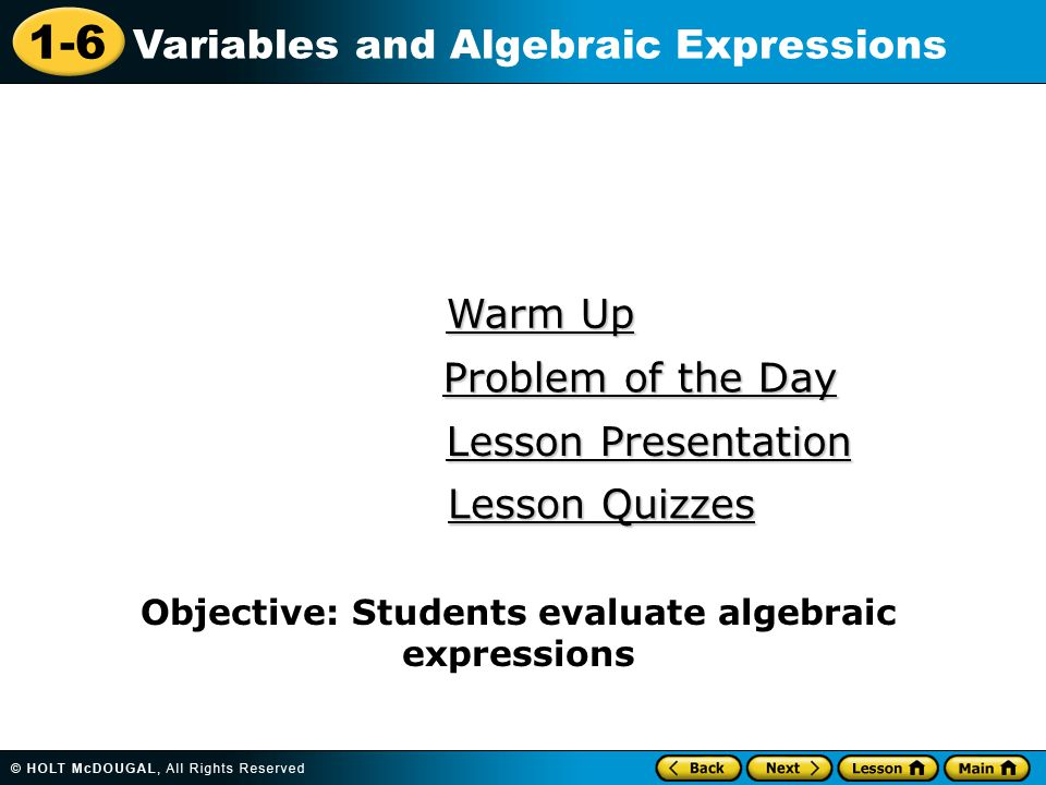 Objective: Students evaluate algebraic expressions