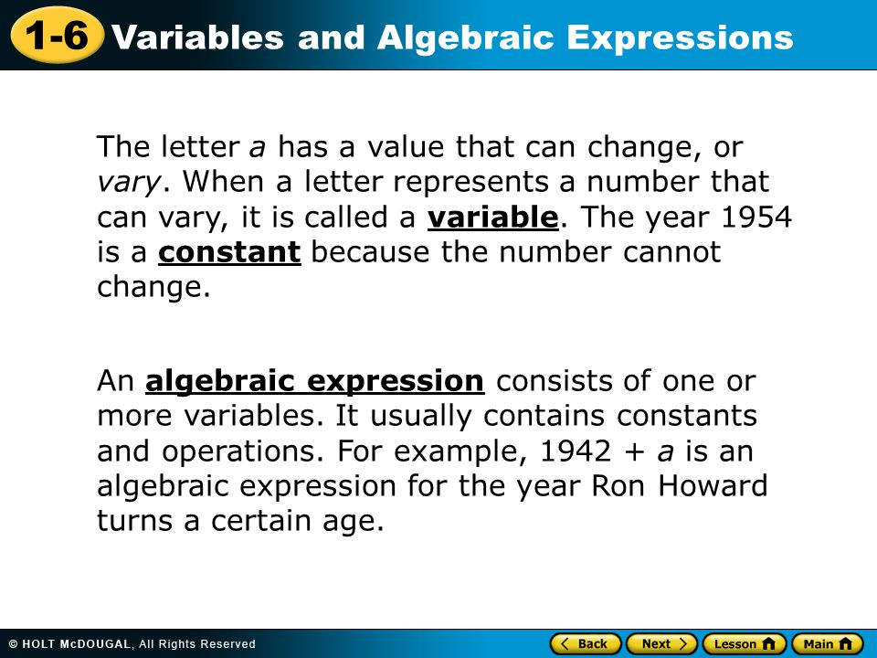 The letter a has a value that can change, or vary