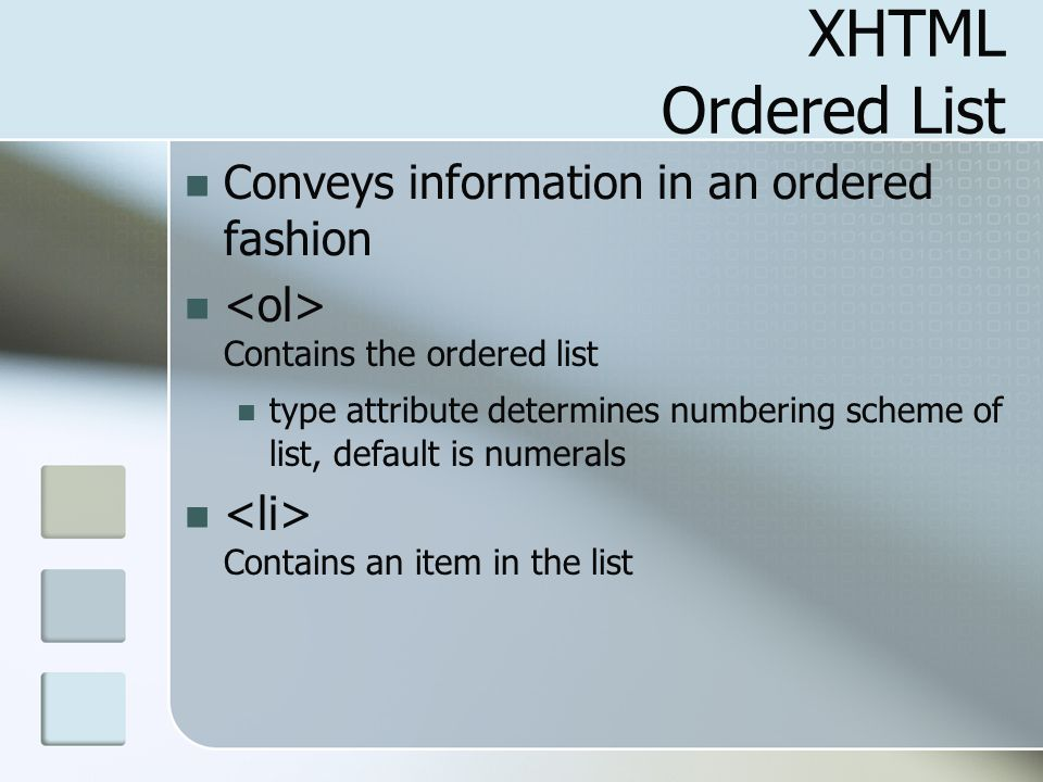 XHTML Ordered List Conveys information in an ordered fashion