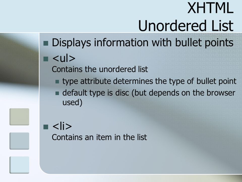 XHTML Unordered List Displays information with bullet points