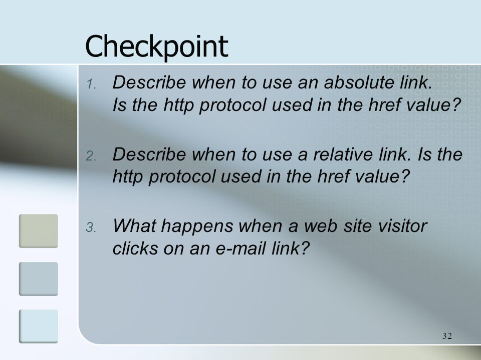 Checkpoint Describe when to use an absolute link. Is the http protocol used in the href value