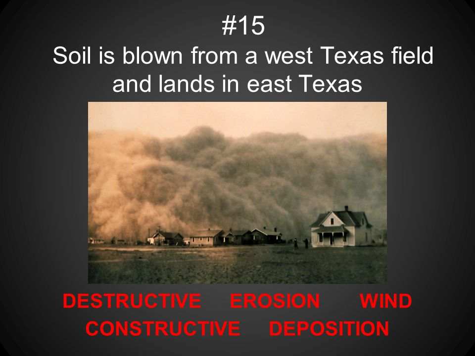 #15 Soil is blown from a west Texas field and lands in east Texas