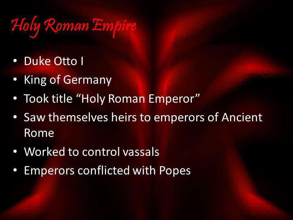 Holy Roman Empire Duke Otto I King of Germany