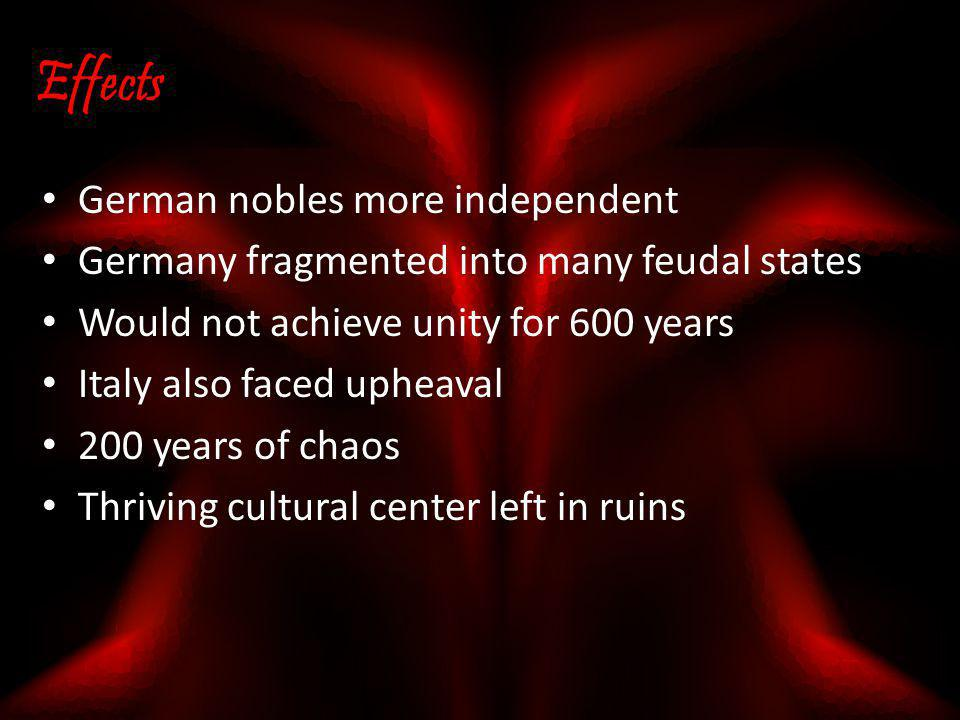 Effects German nobles more independent