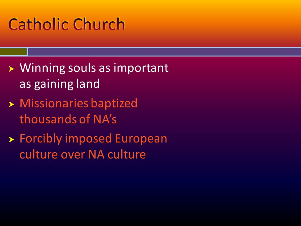 Catholic Church Winning souls as important as gaining land