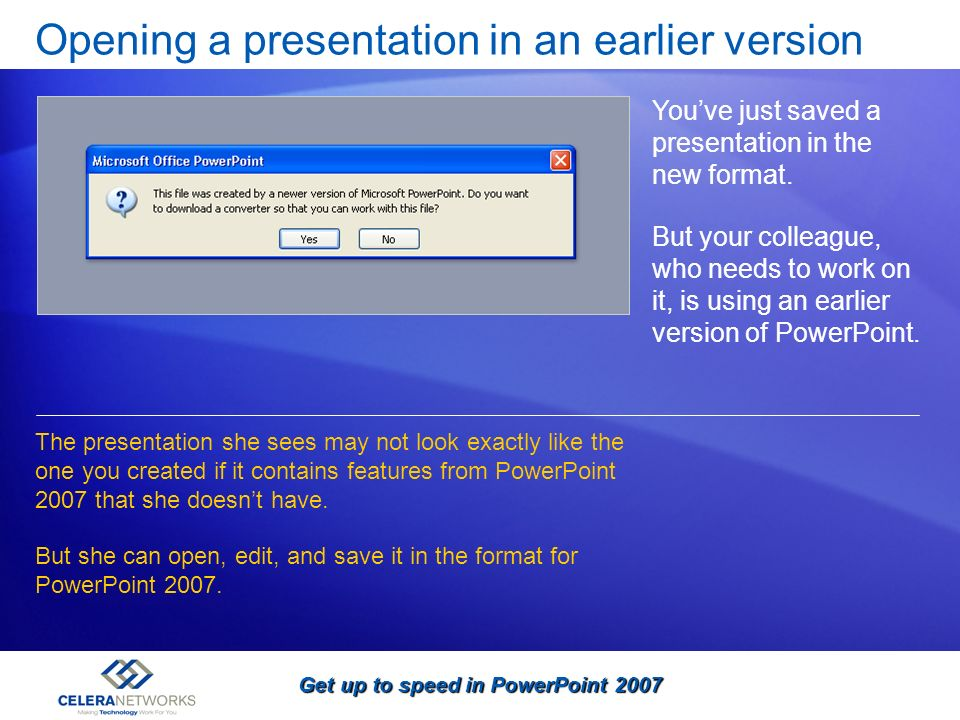Opening a presentation in an earlier version
