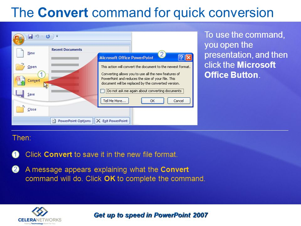The Convert command for quick conversion