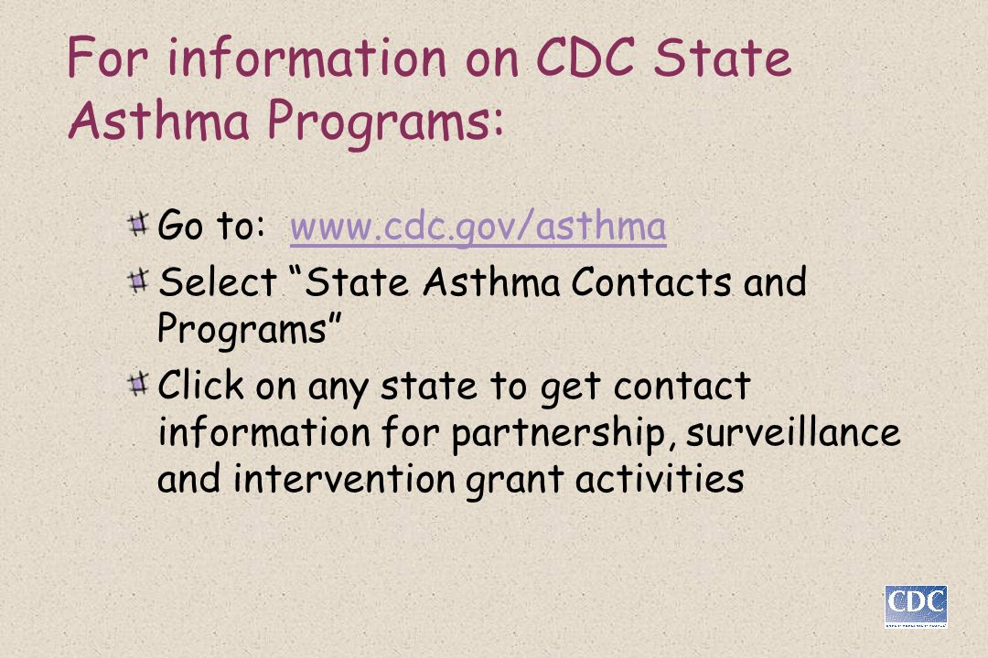 For information on CDC State Asthma Programs: