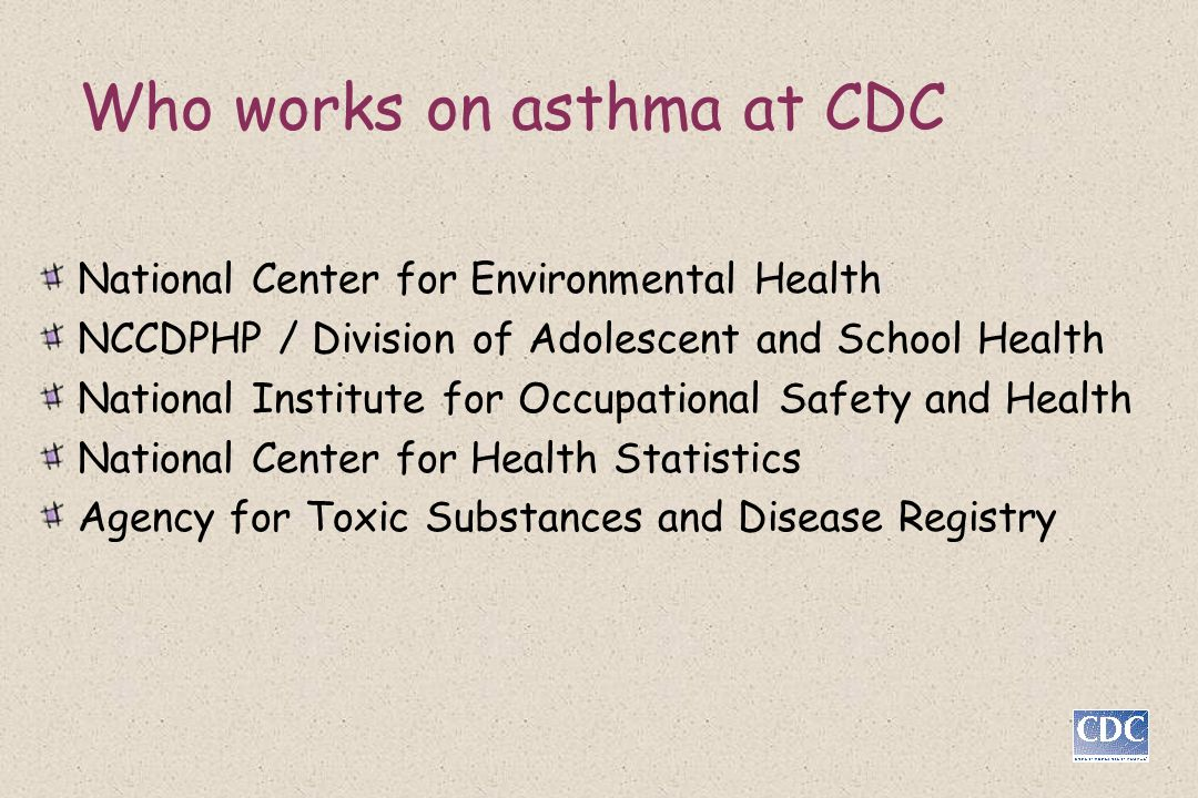 Who works on asthma at CDC