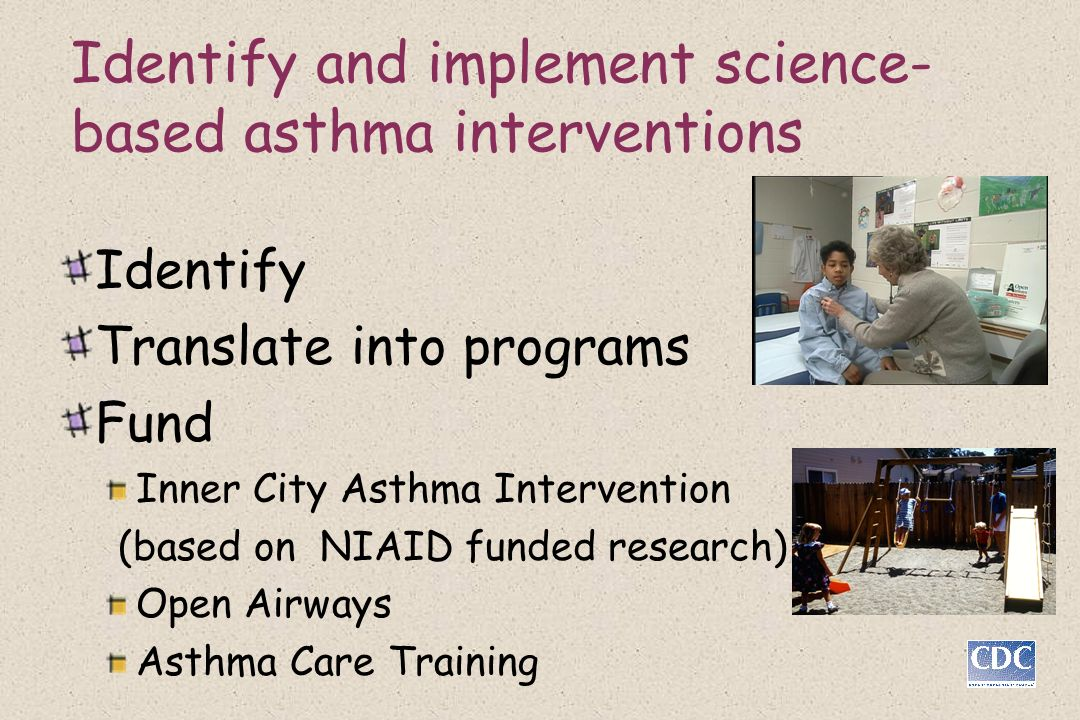 Identify and implement science-based asthma interventions