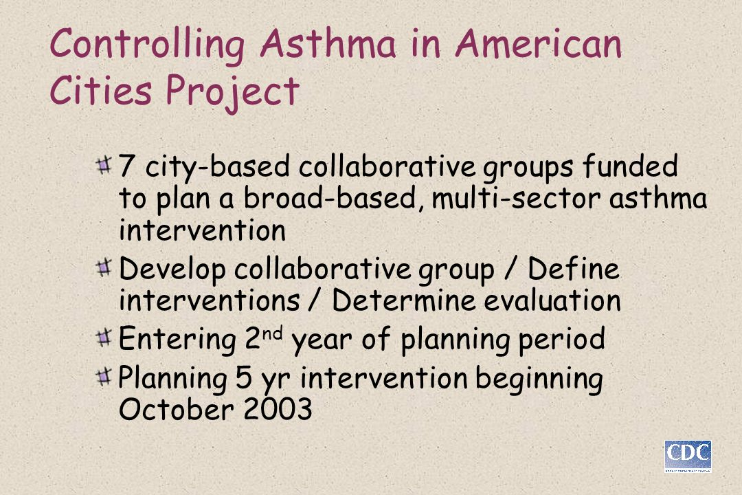 Controlling Asthma in American Cities Project