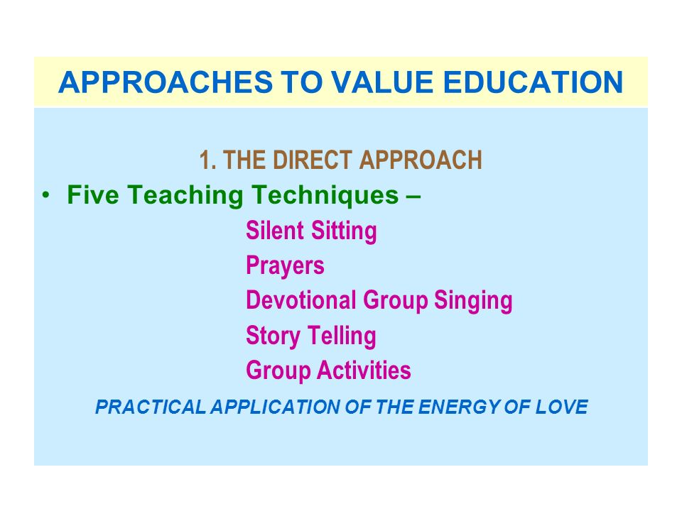 APPROACHES TO VALUE EDUCATION