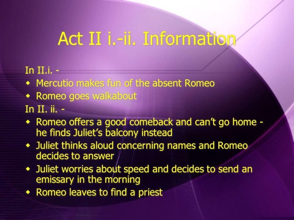 Act II i.-ii. Information
