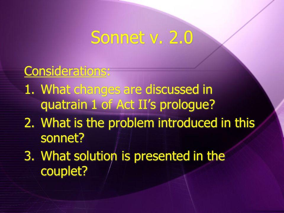 Sonnet v. 2.0 Considerations: