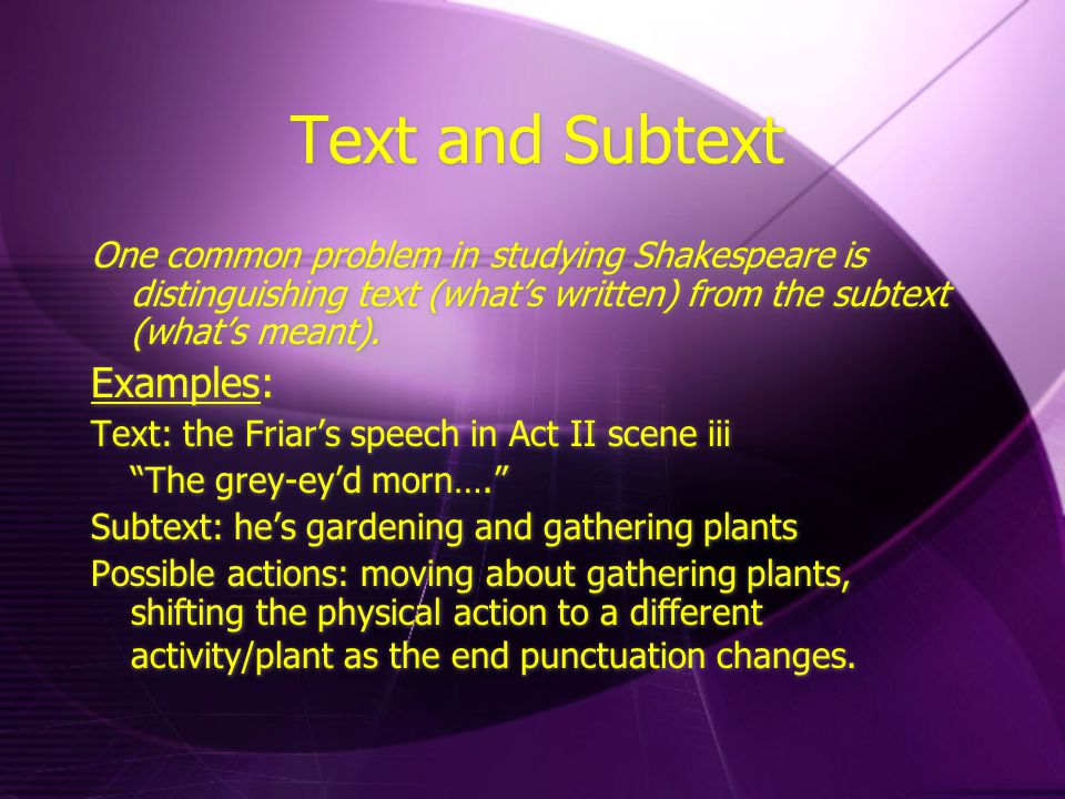 Text and Subtext Examples: