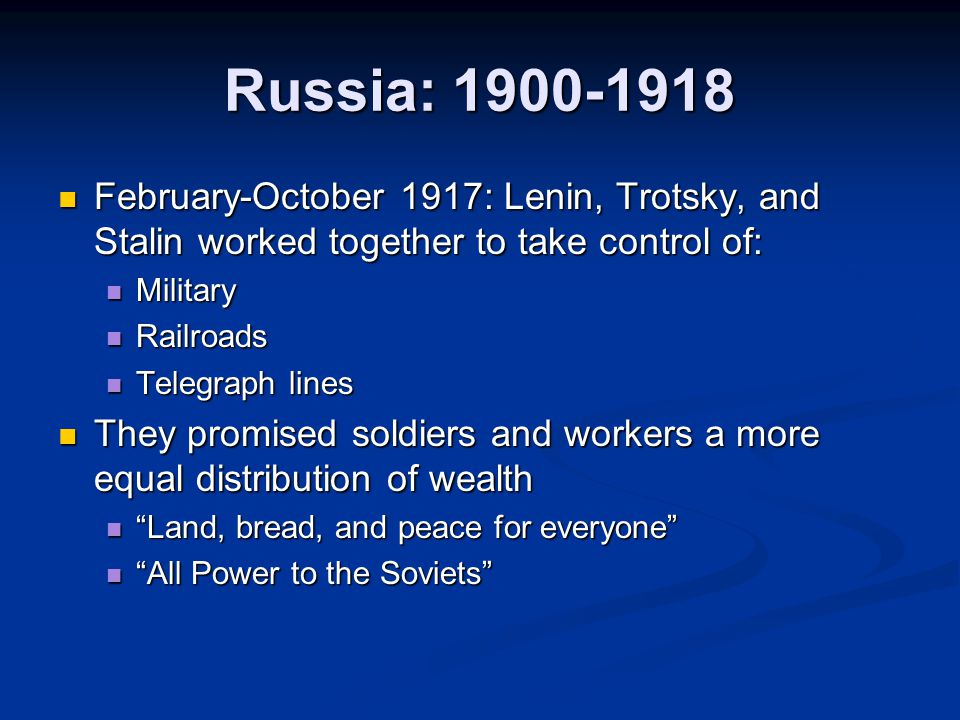 Russia: 1900-1918 February-October 1917: Lenin, Trotsky, and Stalin worked together to take control of: