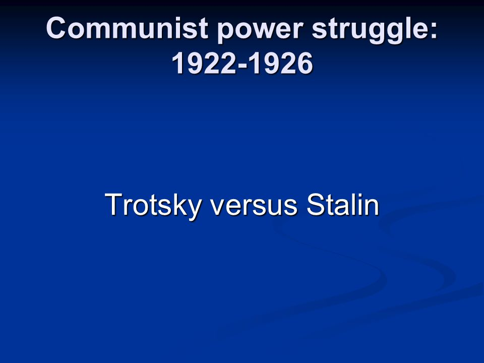 Communist power struggle: 1922-1926