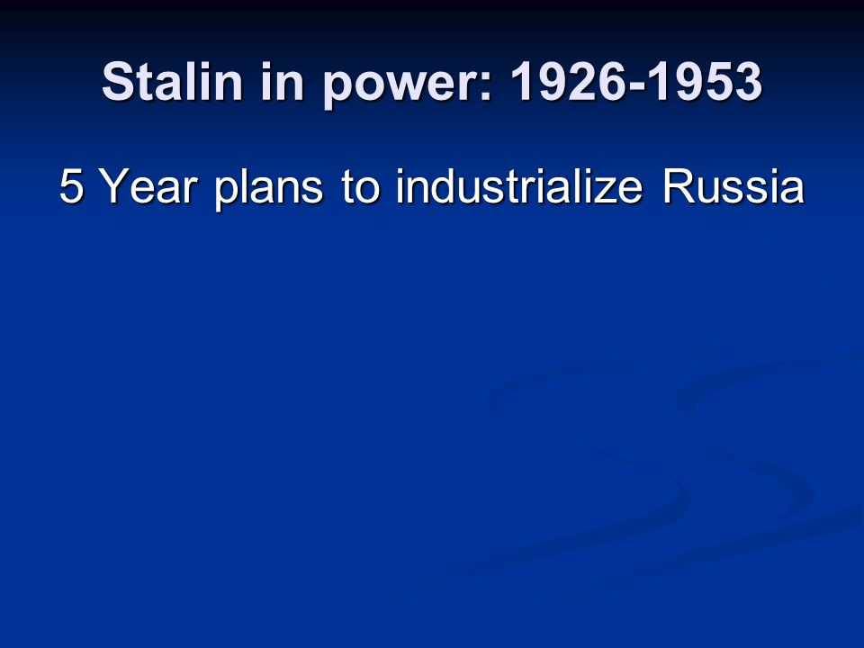 5 Year plans to industrialize Russia