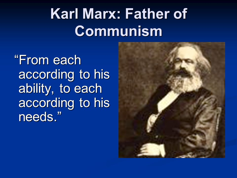Karl Marx: Father of Communism