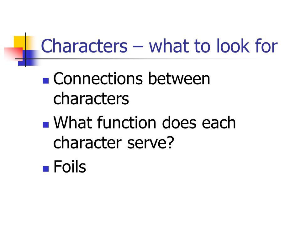 Characters – what to look for