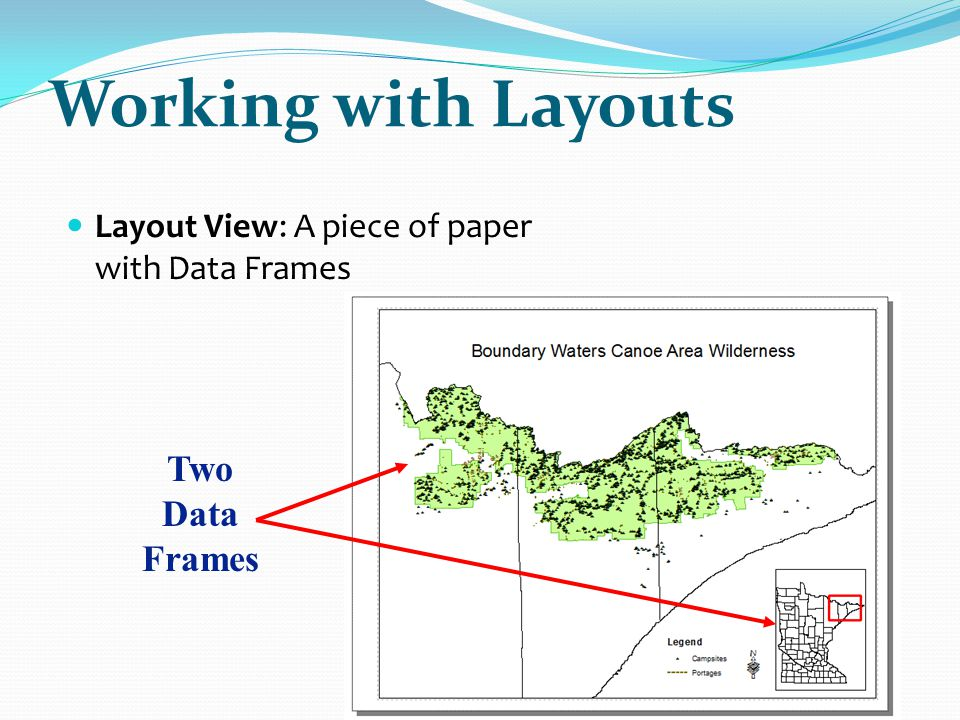 Working with Layouts Two Data Frames