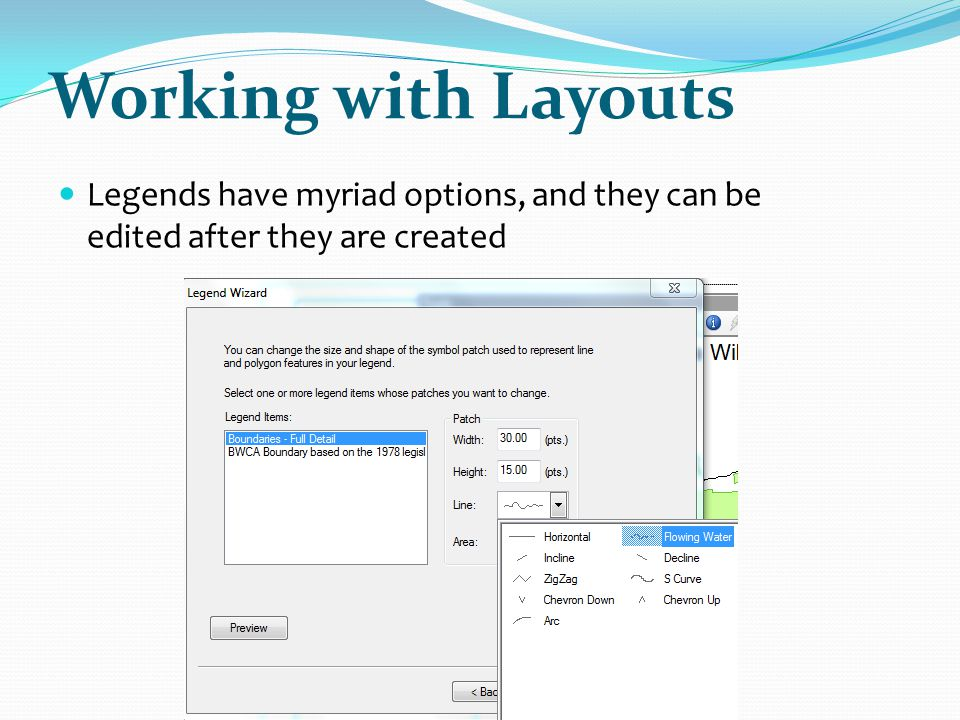 Working with Layouts Legends have myriad options, and they can be edited after they are created