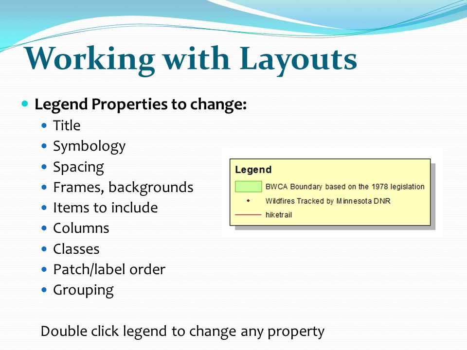 Working with Layouts Legend Properties to change: Title Symbology