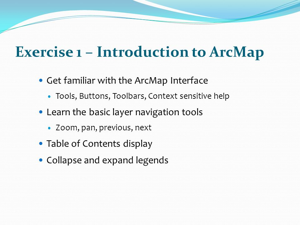 Exercise 1 – Introduction to ArcMap