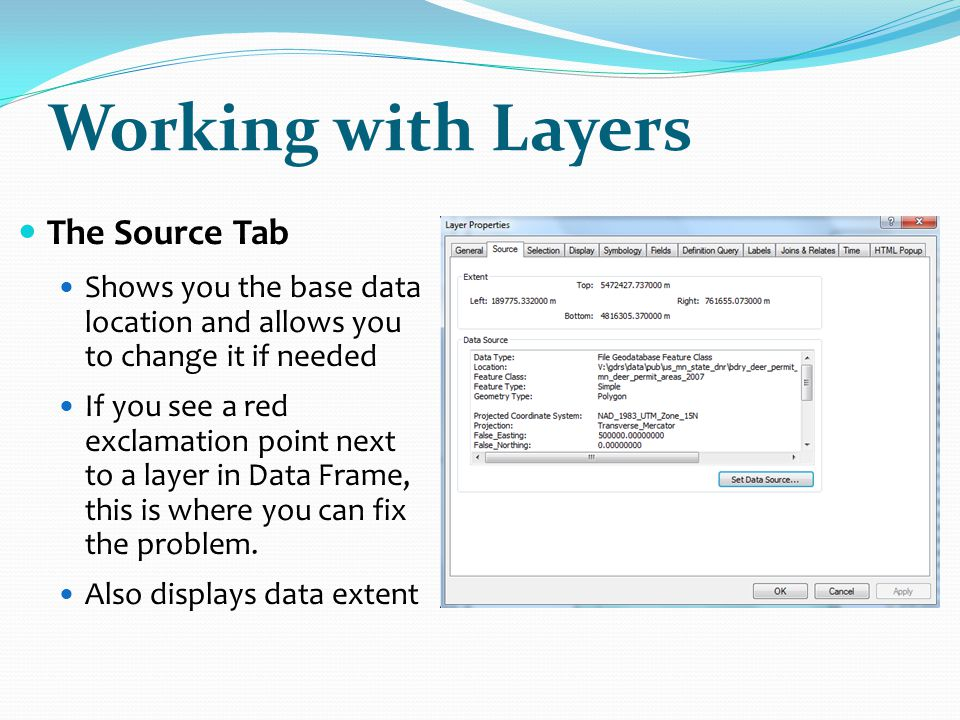 Working with Layers The Source Tab