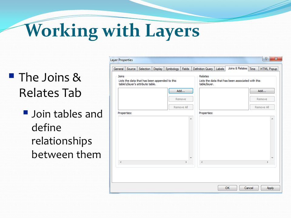 Working with Layers The Joins & Relates Tab