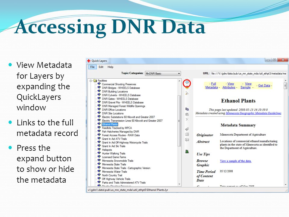 Accessing DNR Data View Metadata for Layers by expanding the QuickLayers window. Links to the full metadata record.