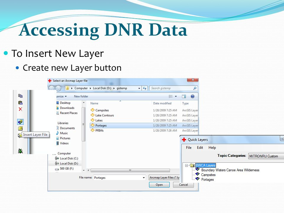Accessing DNR Data To Insert New Layer Create new Layer button