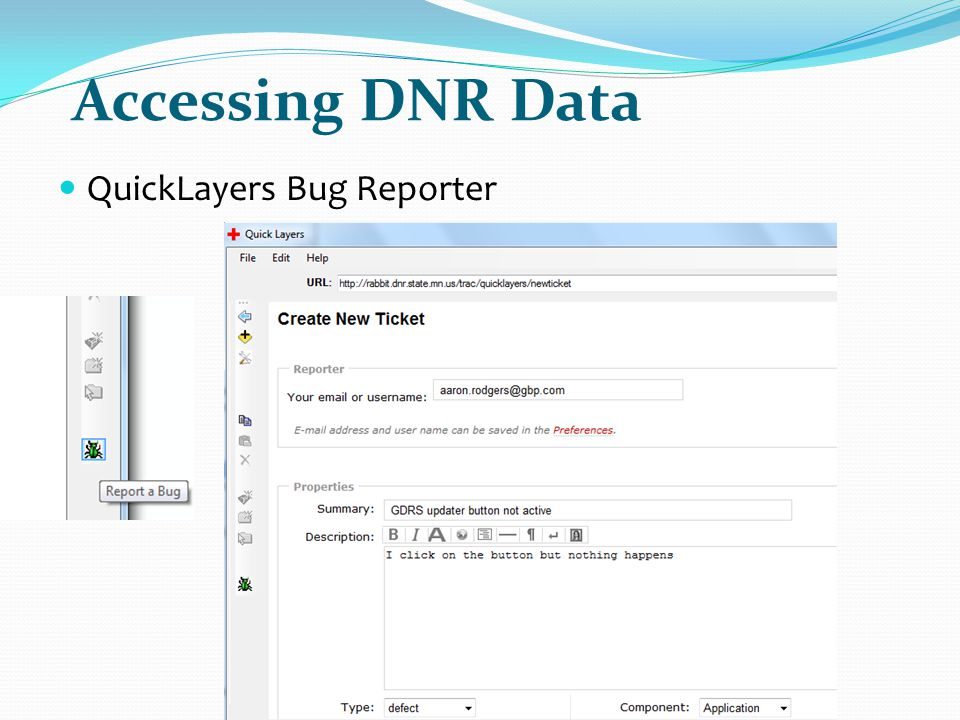 Accessing DNR Data QuickLayers Bug Reporter
