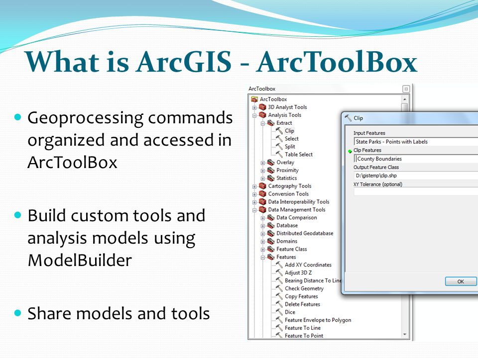 What is ArcGIS - ArcToolBox