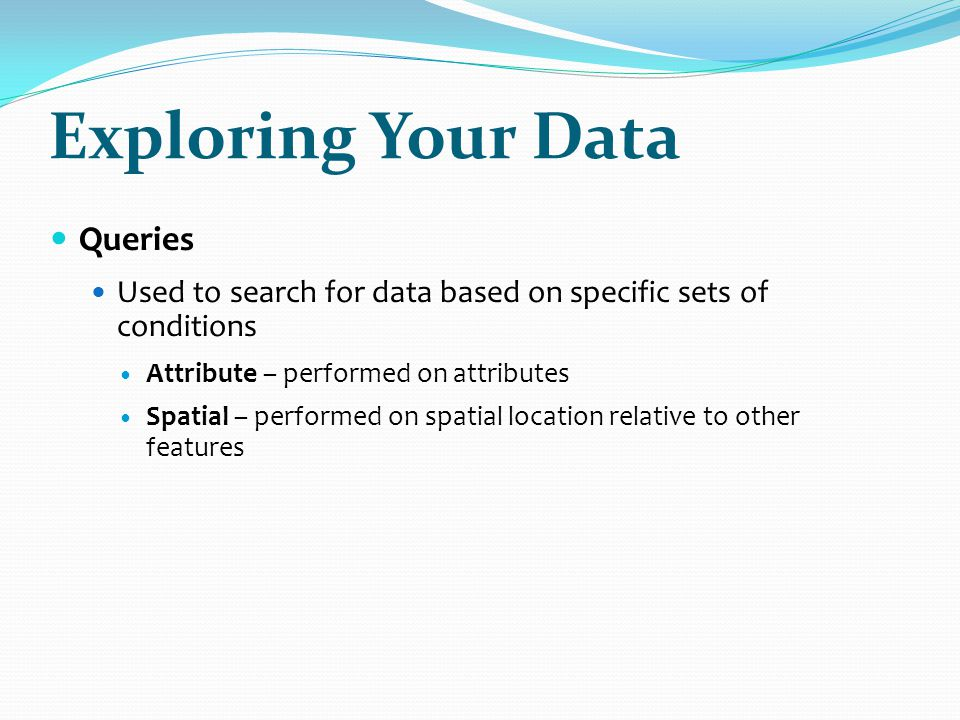 Exploring Your Data Queries