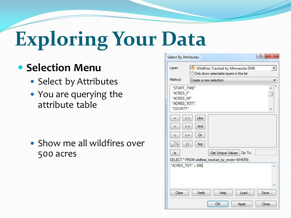 Exploring Your Data Selection Menu Select by Attributes