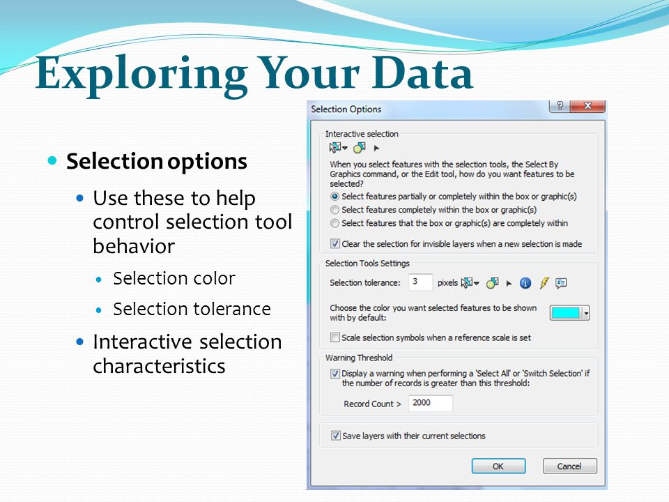 Exploring Your Data Selection options