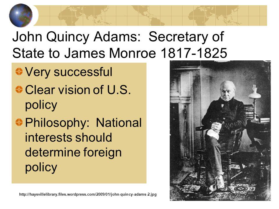 John Quincy Adams: Secretary of State to James Monroe 1817-1825